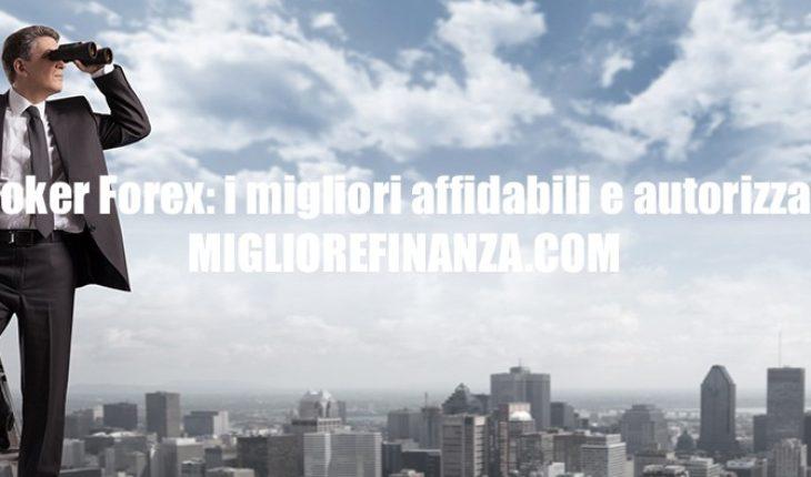 Broker Forex i migliori affidabili e autorizzati!
